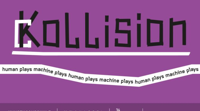 ckollision – human plays machine plays human plays machine