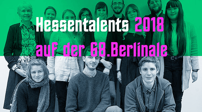 HESSEN TALENTS 2018 @ 68th BERLINALE